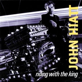 John_Hiatt_Riding_with_the_King