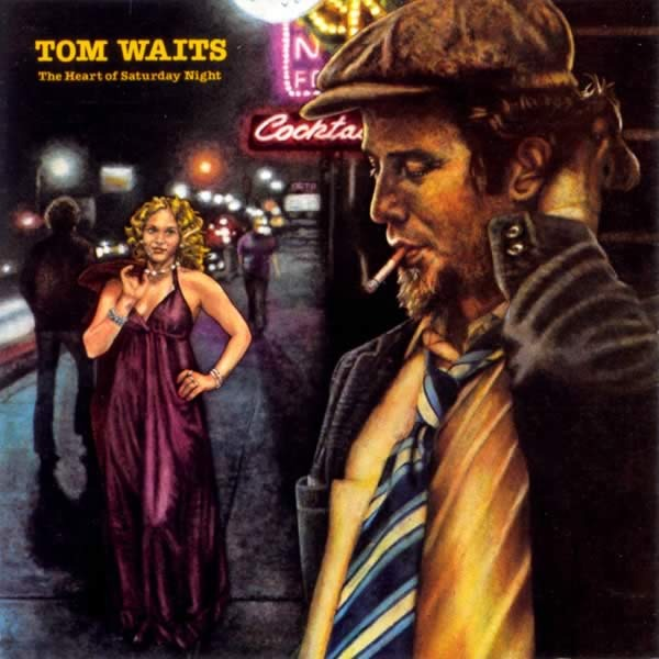 TomWaits_TheHeartofSaturdayNight
