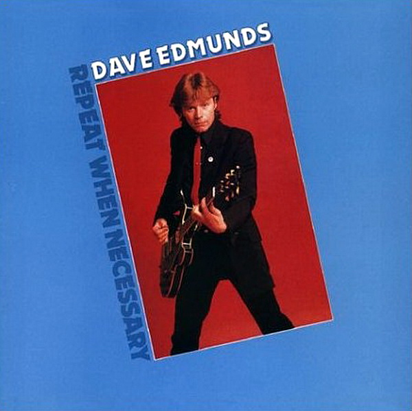 dave_edmunds-repeat_when_necessary(1)
