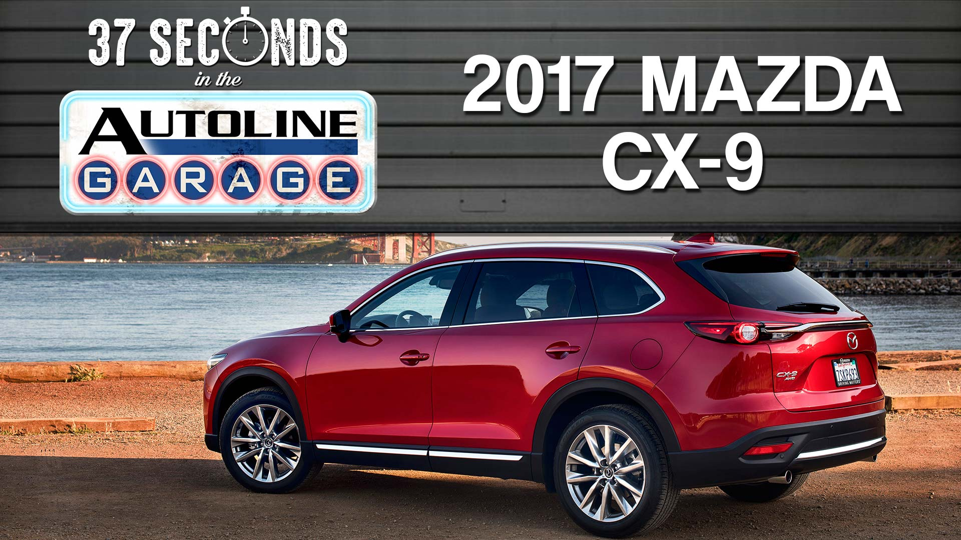 37 seconds with the 2017 mazda cx 9 autoline garage. Black Bedroom Furniture Sets. Home Design Ideas